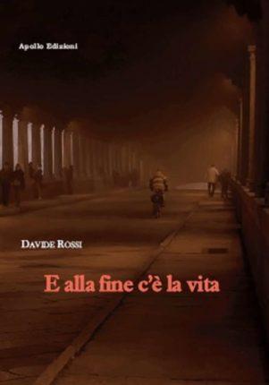 Davide Rossi e alla fine c'è vita