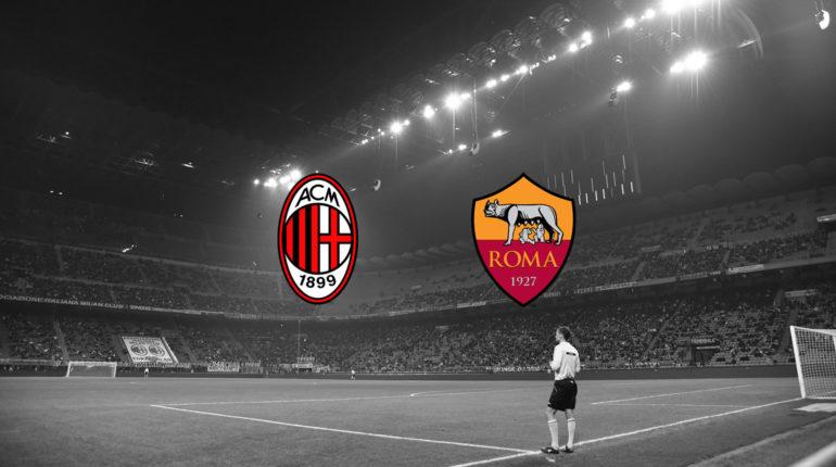 Milan Roma Terza di Serie A 2018/2019: oggi l'anticipo Milan-Roma
