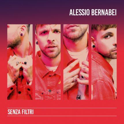 """Alessio Bernabei torna con """"Senza Filtri"""""""