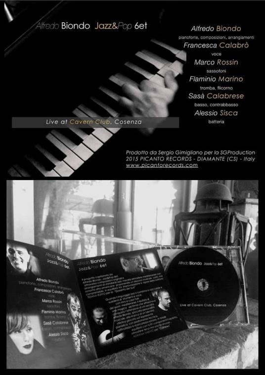Alfredo Biondo Jazz&Pop 6et - Live at Cavern Club, Cosenza ad