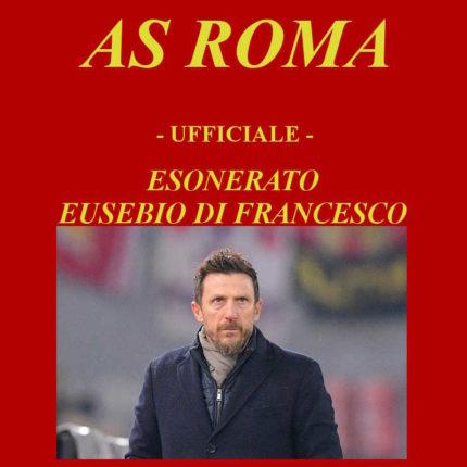 Esonerato Eusebio Di Francesco AS ROMA