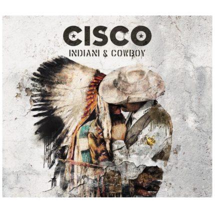 Cisco - Indiani & Cowboy copertina