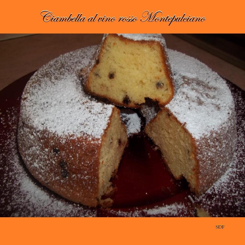 Ciambella al vino rosso Montepulciano