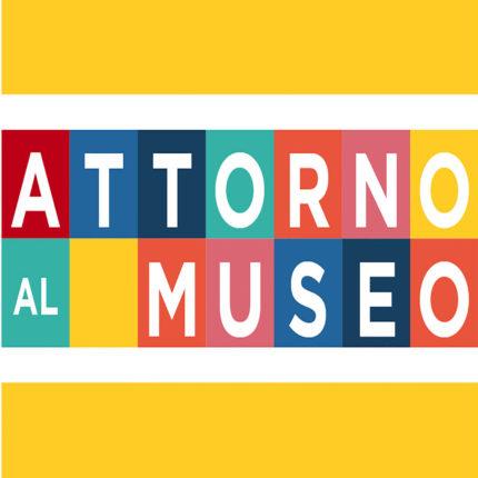 Rassegna Attorno al museo