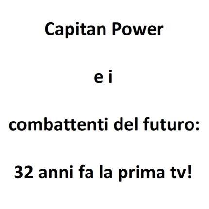 Capitan Power e i combattenti del futuro foto