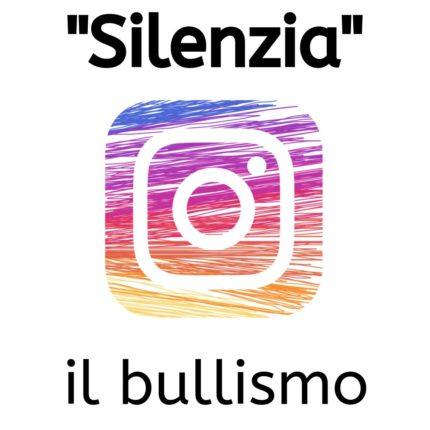 instagram silenzia il bullismo