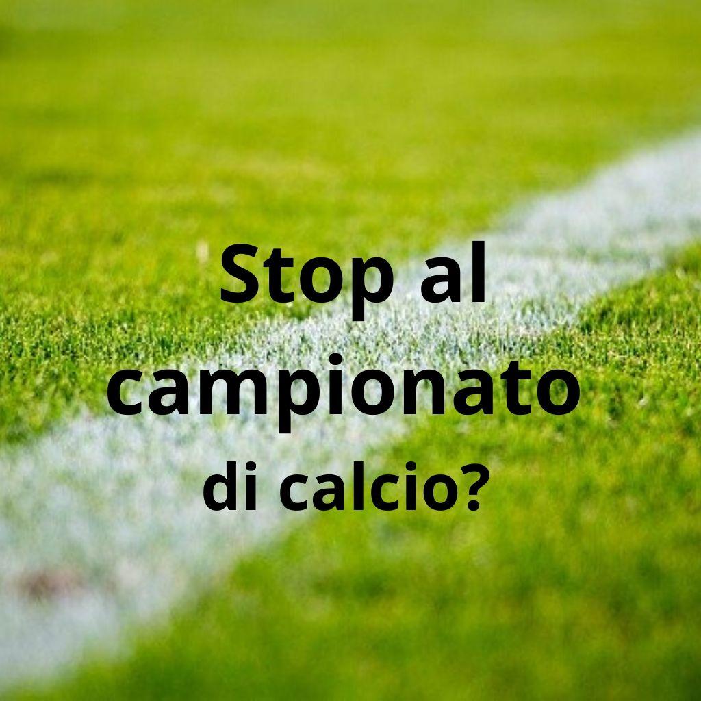 la Serie A va fermata