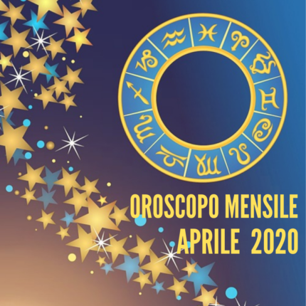 Oroscopo Aprile 2020, analisi segno per segno