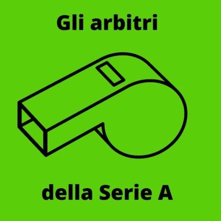Gli arbitri della Serie A