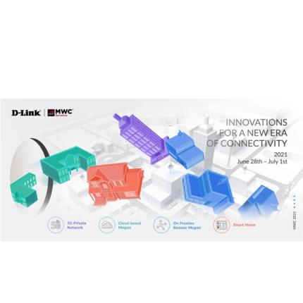 D-Link: novità al Mobile World Congress 2021 per internet 5G e soluzioni smart